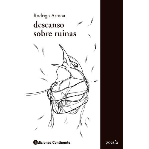 Descanso Sobre Ruinas De Rodrigo Armoa