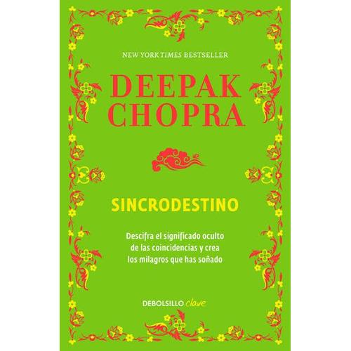 Sincrodestino / Deepak Chopra