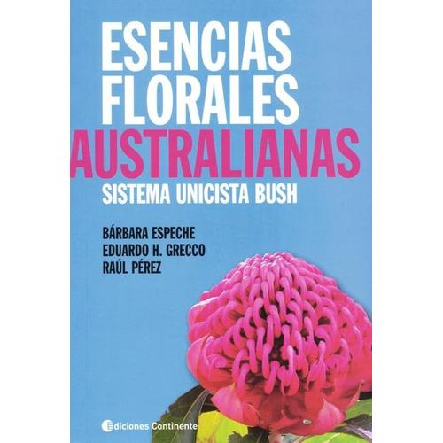 Esencias Florales Australianas : Sistema Unicista Bush