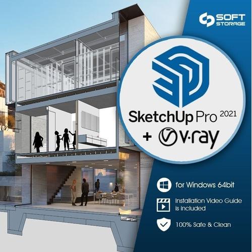 Sketchup Pro 2021 + Vray 5.1