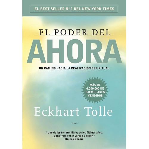 El Poder Del Ahora - Eckhart Tolle - Libro Nuevo