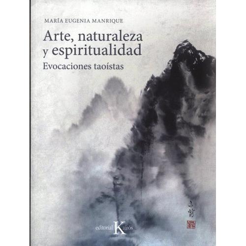 Arte , Naturaleza Y Espiritualidad . Evocaciones Taoistas