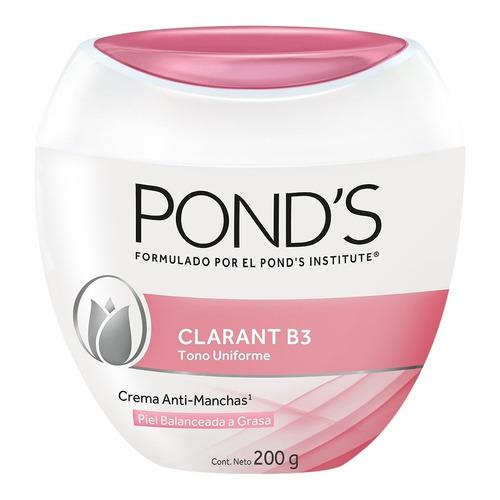 Crema Facial Clarant B3 Piel Balanceada A Grasa Pond's 200g