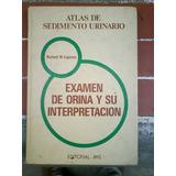 Examen De Orina Y Su Interpretación,