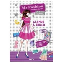 My Fashion Design Studio - Glamur & Brillo - Castellano Bal