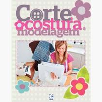 Livro - Corte Costura E Modelagem