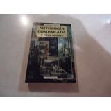 Mitología Comparada Autor: Max Muller