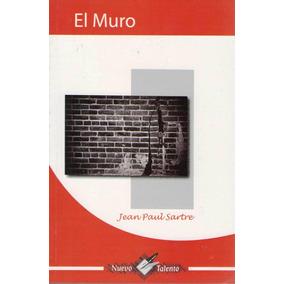 El Muro. De Jean Paul Sartre