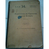 Reglamento De Ejercicios Para Artilleria Ejercito Argentino