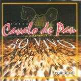 Cd - Forró Cavalo De Pau - Ao Vivo - Volume 2 - Somzoom