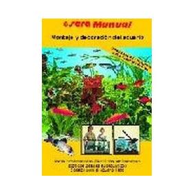 El Gran Libro De Montaje Y Decoracion Del Acuario - Vol 2