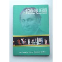 4 Obras De Teatro Regional Campechano / Dr. Nazario Víctor..
