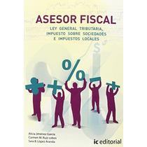 Asesor Fiscal. Volumen 2 - Ley General Tributaria, Impuesto