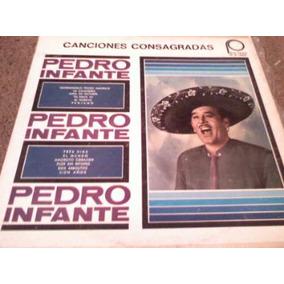 Discos Acetato De Pedro Infante, Canciones Consagradas