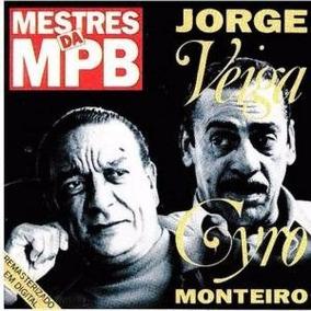 Cd Jorge Veiga E Cyro Monteiro* Mestres Da Mpb