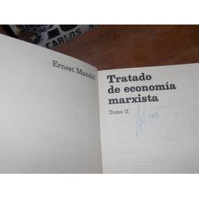 Ernest Mandel-tratado De Economía Marxista