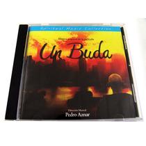 Un Buda / Musica Original De La Película Soundtrack Cd 2005