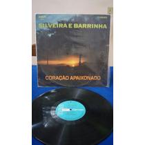 Lp Silveira E Barrinha,coraçao Apaixonado/coletania Rca 1970