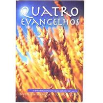 Quatro Evangelhos - Mateus, Marcos, Lucas E João