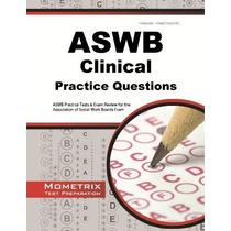 Aswb Preguntas De Práctica Examen Clínico: Pruebas De La Prá