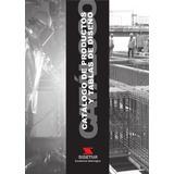 Catalogo De Productos Y Tablas De Diseño. Sidetur