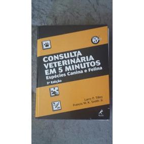 Consulta Veterinaria Em 5 Minutos - Livros de Veterinária