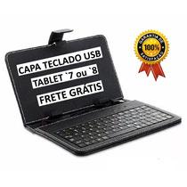 Capa Teclado Usb Tablet `7 Ou 8` + Proteção Frete Grátis Top
