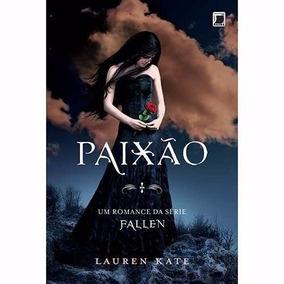 Livro Paixão Lauren Kat Volume 3 Da Série Fallen Frete 8,00