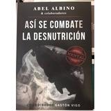 Así Se Combate La Desnutrición - Abel Albino Fund Conin