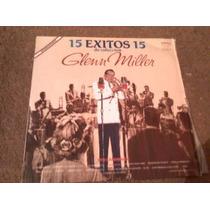 Disco Lp De Glenn Miller 15 Exitos De Coleccion