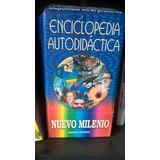 Enciclopedia Autodidactica Nuevo Milenio