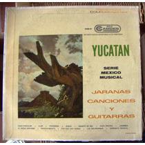 Bolero, Yucatan, Jaranas Canciones Y Guitarras, Lp 12´,