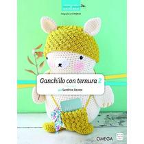 Ganchillo Con Ternura 2 (manualidades Y Moda) Sandrine Deve