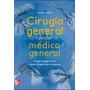 Cirugía General. Libro En Pdf