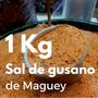 1 Kg Sal De Gusano De Maguey, Producto 100% Oaxaqueño