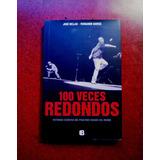 Libro 100 Veces Redondos Los Redonditos De Ricota