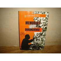 Memorias De Un Duranguense - Luis Ángel Tejada Espino
