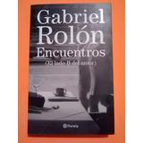 Libro Encuentros, Gabriel Rolón, Nuevo