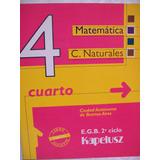 Matemática Y Ciencias Naturales 4 Cuarto De Kapelusz