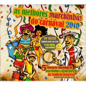 Cd As Melhores Marchinhas Do Carnaval 2010 - Novo Lacrado!