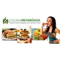 Cocina Metabolica Recetas Faciles Rapidas Quemar Grasa Unico