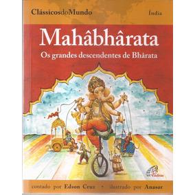 Livro Os Grandes Descendentes De Bhârata 2010