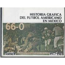 2 Tomos Historia Grafica Futbol Americano En Mexico 1967-81