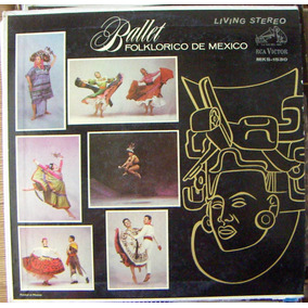 Ballet, Ballet Folklorico De Mexico, Amalia Hernandez, Lp12´