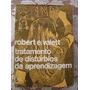 Tratamento De Distúrbios Da Aprendizagem, Robert E Valett