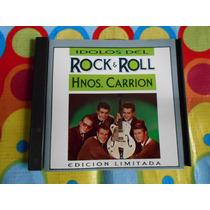 Los Hermanos Carrion Cd Idolos Del Rock & Roll
