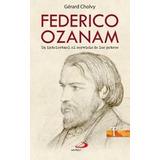Federico Ozanam (testigos); Gérard Cholvy Envío Gratis