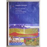 Geografía Polimodal 3: Recursos Naturales / Ed Longseller