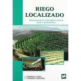 Libro Riego Localizado - Incluye 1 Cd Rom (spanish Edition)