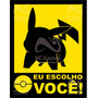 Placa Gamer: Pokémon Eu Escolho Você! Pikachu